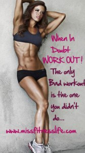 MissFitnessLife DoubtWorkout 168x300 Transformation Success Secrets