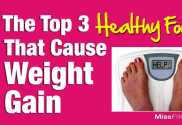 The-Top-3-Healthy-Foods-That-Cause-Weight-Gain-featured-image