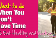 What-to-do-when-you-dont-have-TIME-to-Eat-Healthy-and-Workout-2