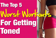 The-Top-5-Worst-Workouts-for-Getting-Toned-v2